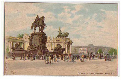 Berlin Mitte Litho Nationaldenkmal 1905